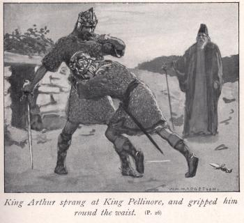 King Arthur sprang at King Pellinore, and gripped him round the waist