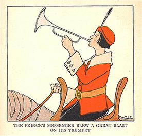 """The Prince's Messenger blew a great blast on his trumpet."""