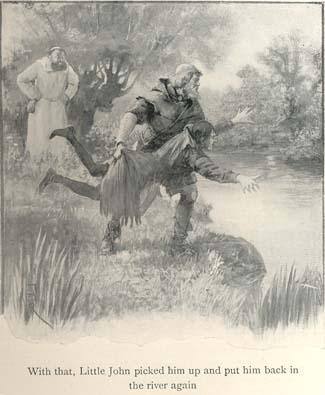 With that, Little John picked him up and put him back in the river again