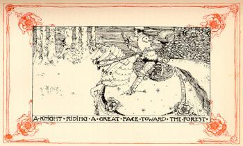 A Knight Riding a Great Pace toward the Forest