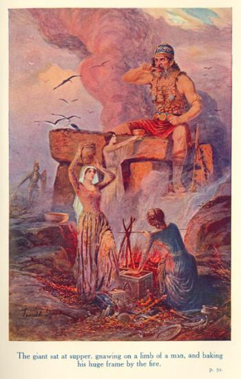 The giant sat at supper, gnawing on a limb of a man, and baking his huge frame by the fire