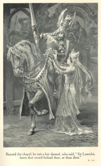 "Beyond the chapel, he met a fair damsel, who said, ""Sir Lancelot, leave that sword behind thee, or thou diest."""